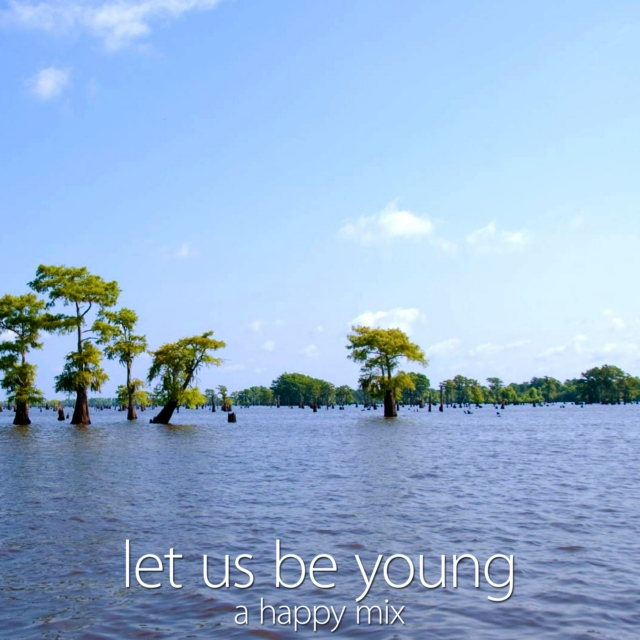 let us be young