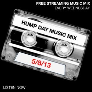 Hump Day Mix - 5/8/13 - SugarBang.com