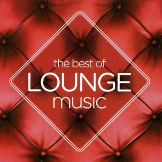 The Best of Lounge Music