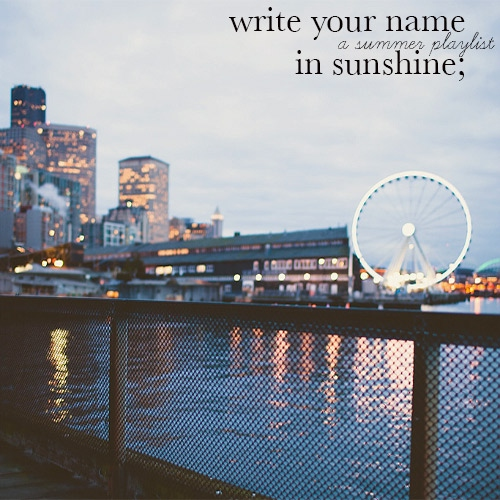 Write Your Name in Sunshine;