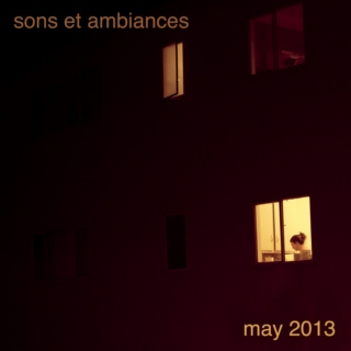 sons et ambiances may 2013