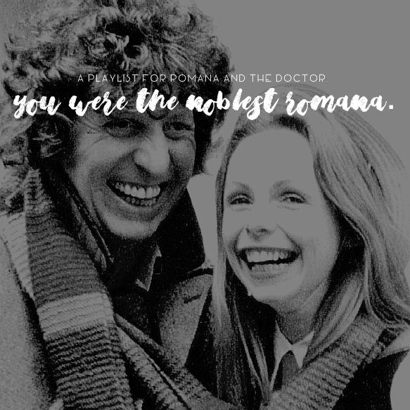 you were the noblest Romana.