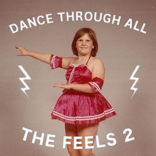 Dance Through All The Feels 2