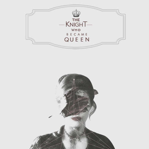 the knight who became queen
