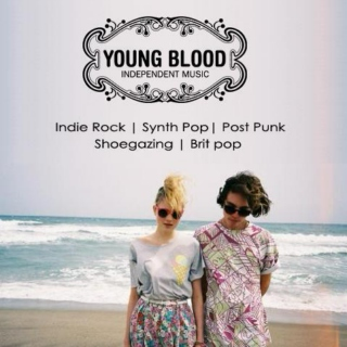 Young Blood | Independent Music May 2013