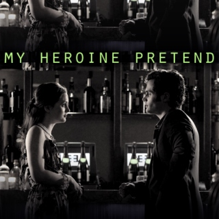 my heroine pretend