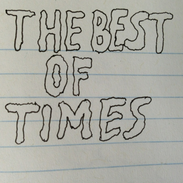 ☆ THE BEST OF TIMES☆