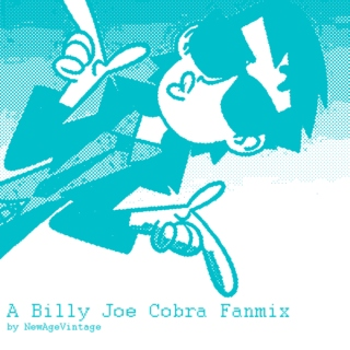 The Life and Times of Billy Joe Cobra
