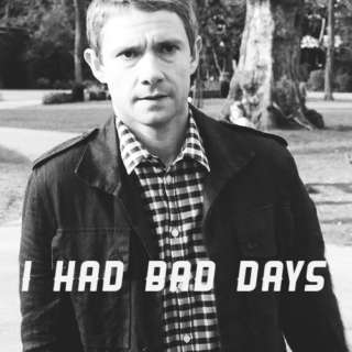 I Had Bad Days: A John Watson Mix