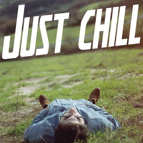 Just chill ☯