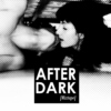 after dark [mixtape]