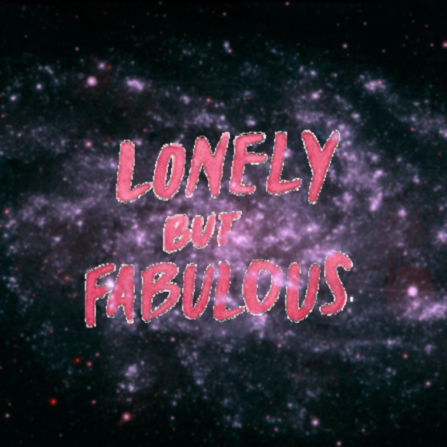 Lonely but Fabulous