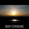 Keep covering