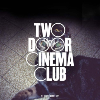 Two Door Cinema Club and more