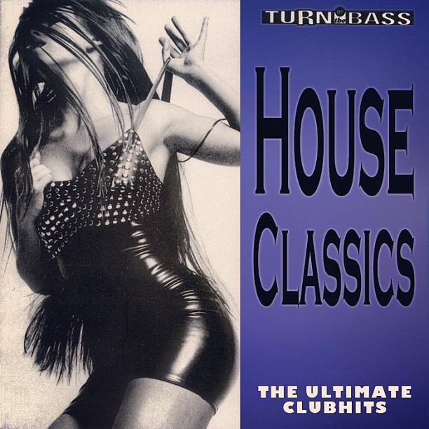 House Classics - Ultimate ClubHits