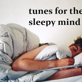 tunes for the sleepy mind