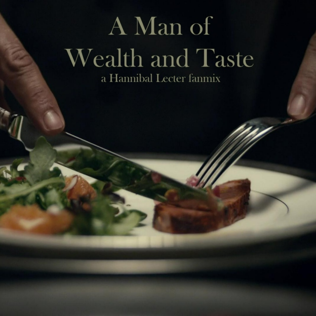 A Man of Wealth and Taste