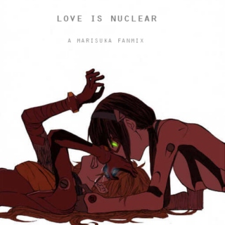 love is nuclear