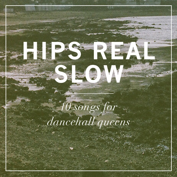Hips Real Slow