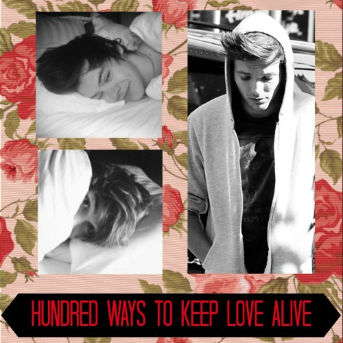 Hundred Ways to Keep Love Alive