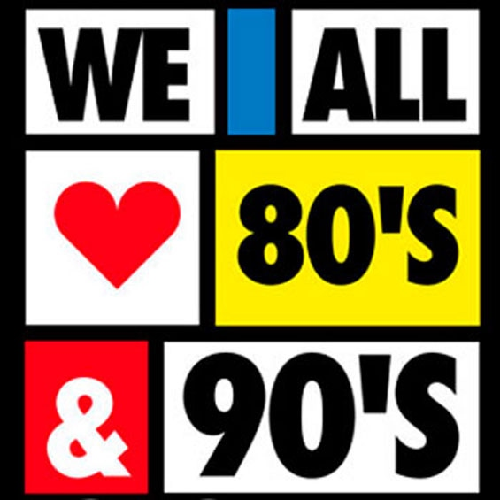 We all love 80's & 90's!
