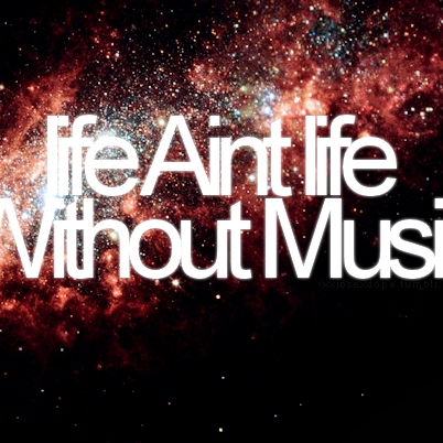 some people have lives, some people have music