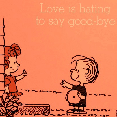 love is hating to say goodbye #3