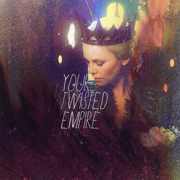 Your Twisted Empire