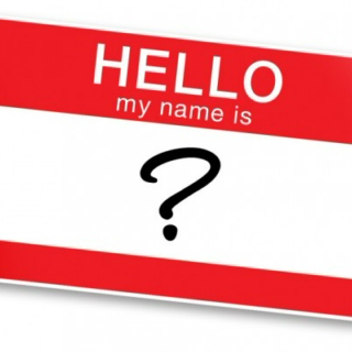 "Hello My Name Is ""?"""