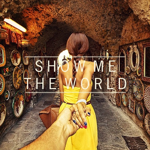 show me the world