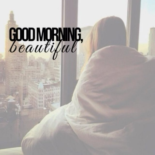 good morning, beautiful ☀