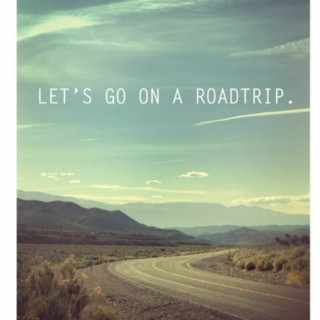 let's go on a roadtrip..