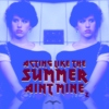 Acting Like The Summer Aint Mine 2