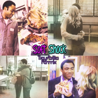 Soft Shock (a troy and britta fanmix)