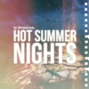 hot summer nights;