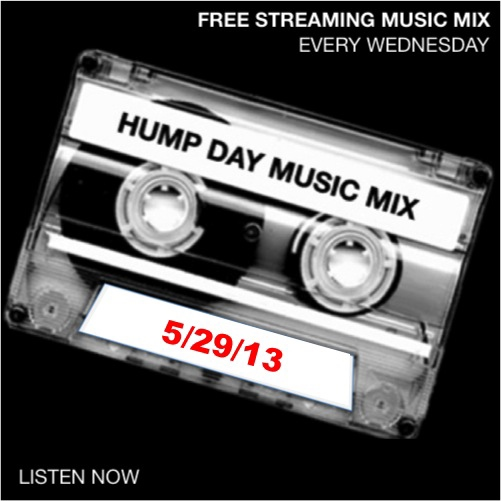 Hump Day Mix - 5/30/13 - SugarBang.com