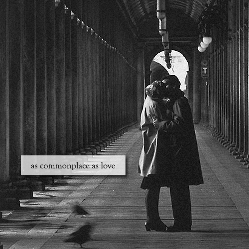 as commonplace as love