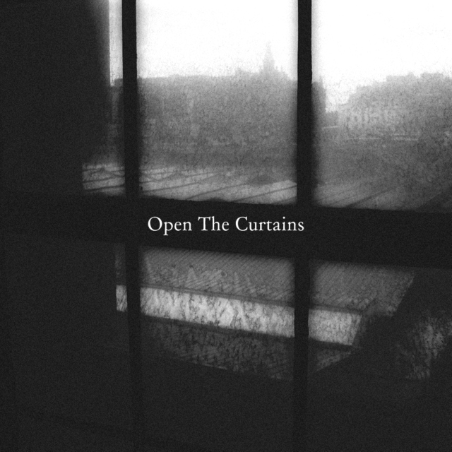 Open The Curtains