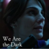 We Are the Dark