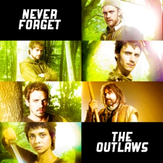 Never Forget the Outlaws