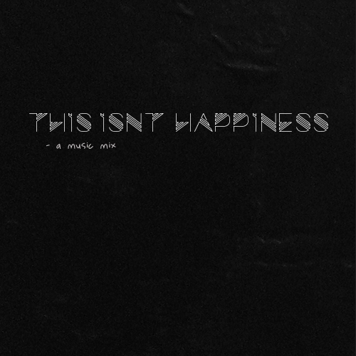 this isn't happiness