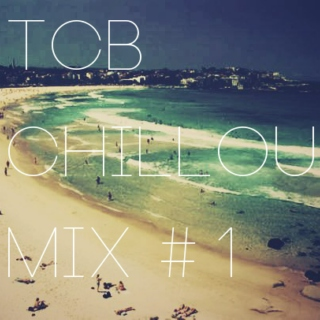 TCB Chillout Mix #1