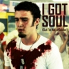 I Got Soul (But I'm Not A Soldier)