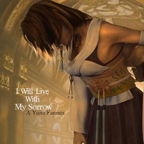 I Will Live With My Sorrow