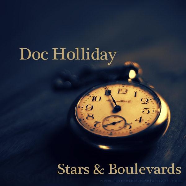 Doc Holliday - Stars and Boulevards