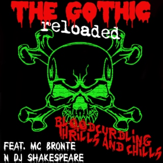 The Gothic Reloaded