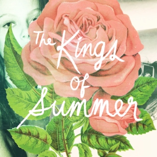 kings of summer.