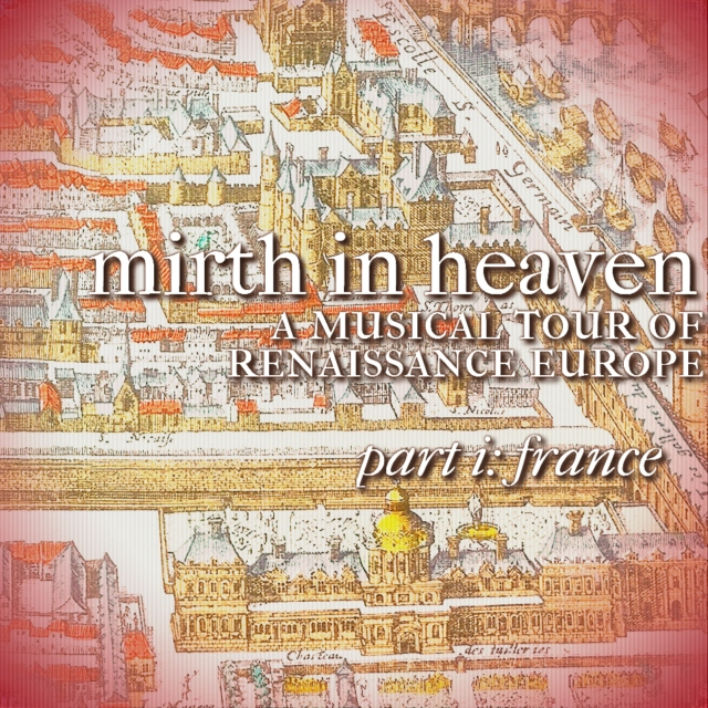 mirth in heaven part 1: france