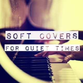 Soft Covers For Quiet Times