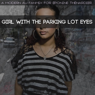 girl with the parking lot eyes